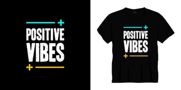 긍정적 인 분위기의 타이포그래피 티셔츠 디자인