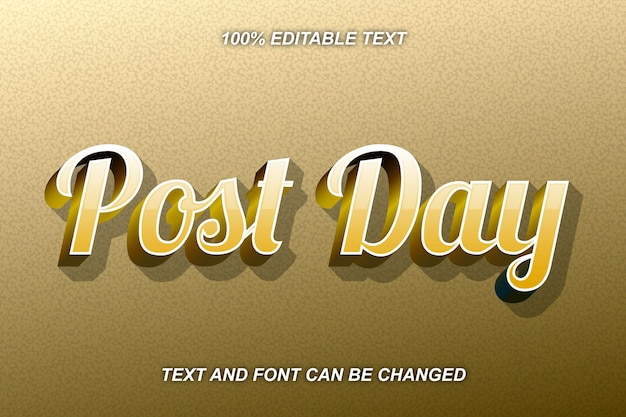 Post day editable text effect modern style