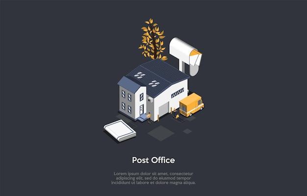 우체국 및 소포 배달 서비스 개념. 우체국 건물 근처 편지와 함께 우체통. 우편 노동자는 트럭에 소포를 받고 운송합니다.