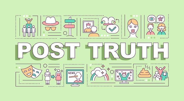Post truth word concepts banner