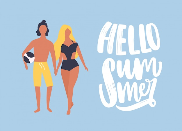Postcard template with man and woman dressed in beachwear holding hands and walking together and hello summer phrase handwritten with cursive calligraphic font.