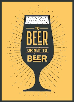 Poster or banner with text to beer or not to beer and vintage sun rays sunburst. colorful graphic  for print, web or advertising. poster for bar, pub, restaurant, beer theme.  illustration