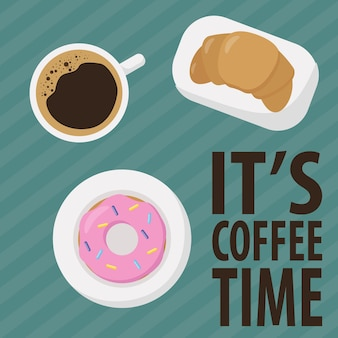 Poster coffee cup croissant doughnut and its coffee time text top view espresso cup