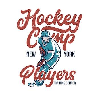 Дизайн плаката хоккейный лагерь тренировочный центр нью-йоркских игроков с винтажной иллюстрацией хоккеиста