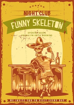 Poster design with illustration of mexican drunk skeleton