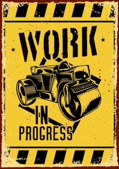 Poster design with illustration of a road machinery