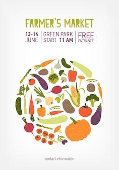 ファーマーズマーケット、ビーガンフードフェスティバル、または新鮮な熟した野菜や作物で作られたサークルで飾られたフェアのポスター、チラシ、招待状のテンプレート。イベントの発表のためのカラフルなベクトルイラスト。