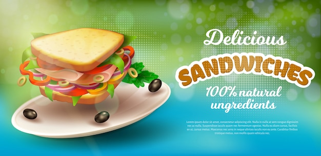 Poster inscription delicious sandwiches realistic. 100 percent natural ingredients. on flat round dish lies sandwich with vegetables and ham. closeup delicious sandwich. illustration.