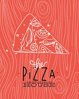 Poster lettering the pizza house drawing with grey lines on coral background