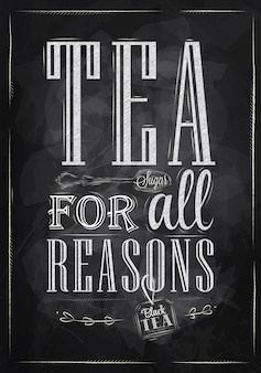 Poster tea for all reasons