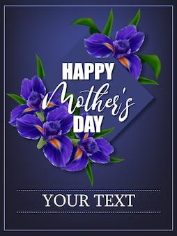Плакат к дню матери с цветами ирис