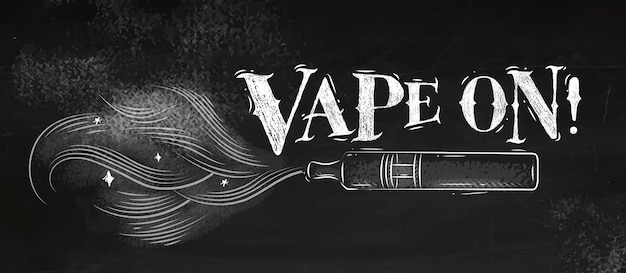Poster vaporizer with smoke cloud in vintage style lettering vape on drawing with chalk