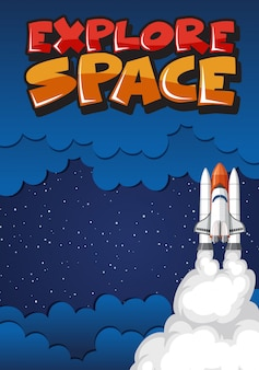 Poster with spaceship flying in the dark space