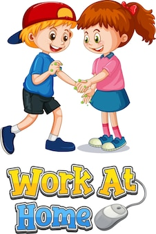 두 아이 만화 캐릭터와 포스터는 흰색에 고립 된 집에서 작업 글꼴로 사회적 거리를 유지하지 않습니다
