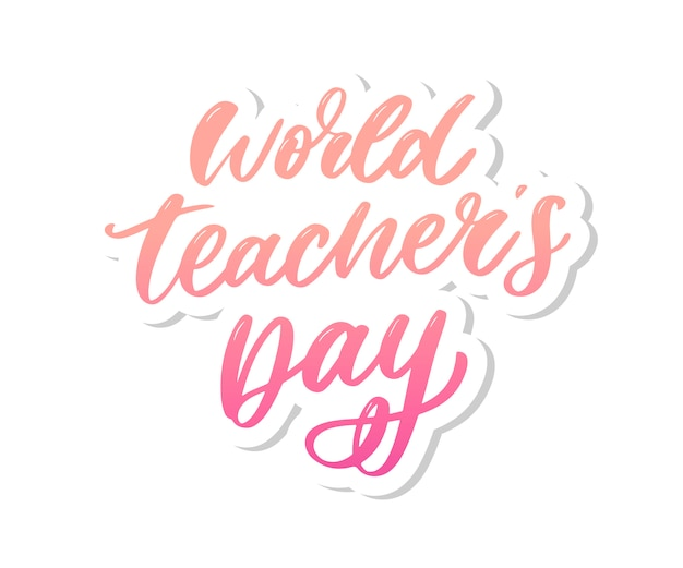 Poster for world teacher's day lettering calligraphy brush