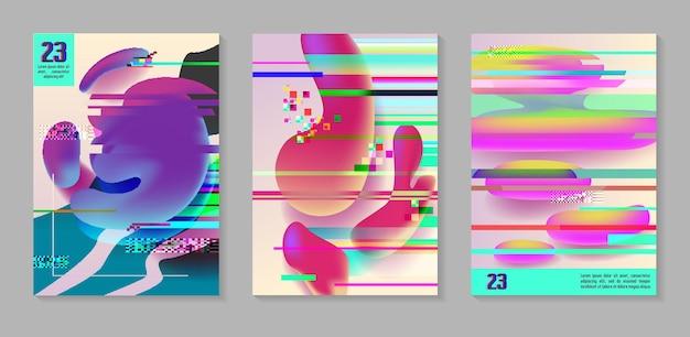 ポスター、グリッチ効果のあるカバー、液体の液体の形。プラカード、バナー、チラシの抽象的な未来的なヒップスターデザインセット。ベクトルイラスト