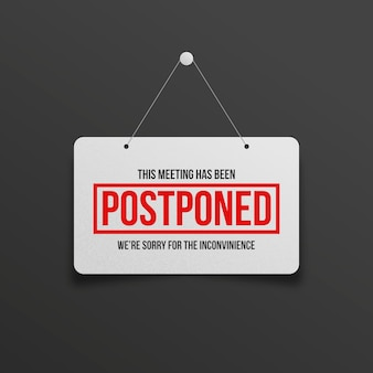 Postponed meeting on sign hanging