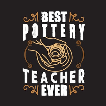 Pottery quote and saying.