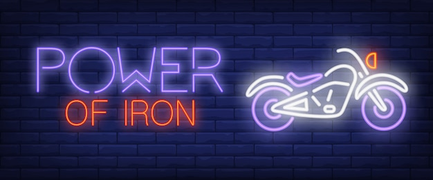Power of iron neon text with motorbike