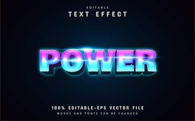 Power neon style text effect