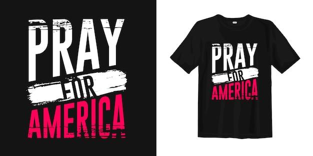 アメリカのために祈る。 tシャツデザイン