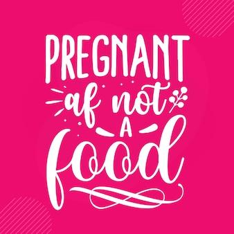 음식 아기 손 글자 프리미엄 벡터 디자인이 아닌 임신 af