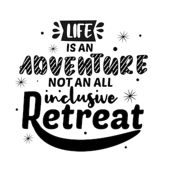 Premium motivational quote about adventure
