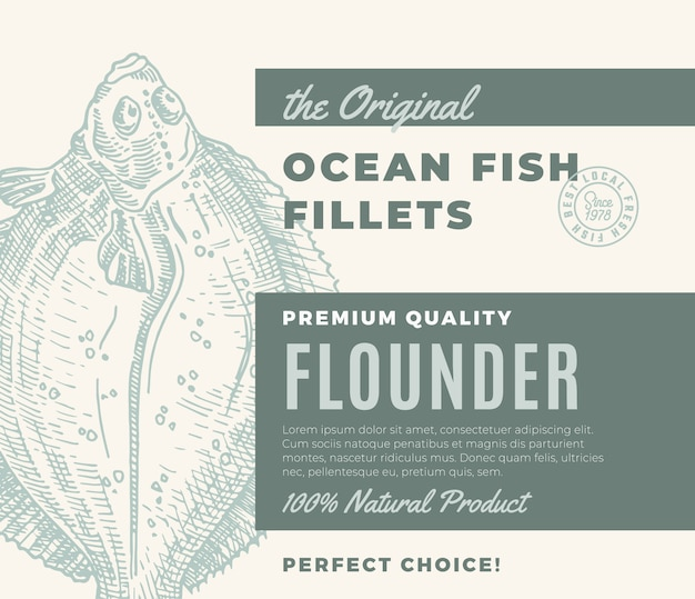 Premium quality fish fillets. abstract fish packaging design or label. modern typography and hand drawn flounder flatfish silhouette background layout