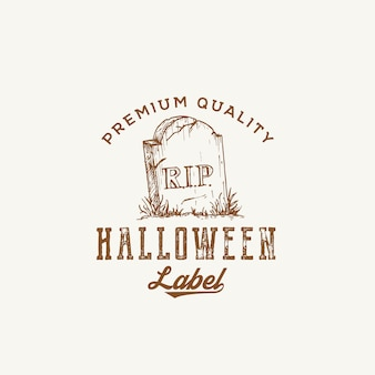 Premium quality halloween party logo or label template. hand drawn grave with a tomb stone sketch symbol and retro typography.