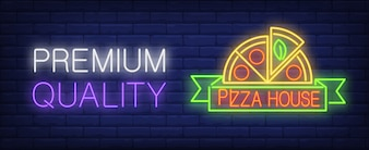 Premium quality in pizza house neon sign. Half pizza round on green scroll.