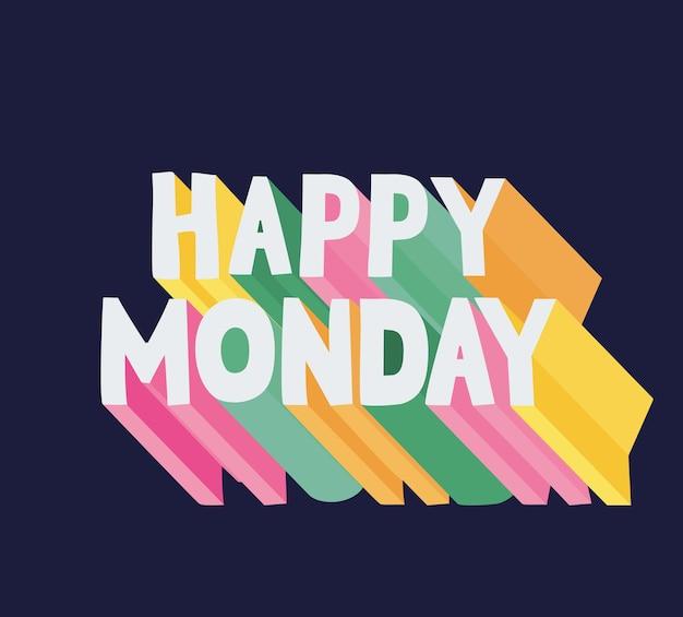 Pretty phrase of happy monday