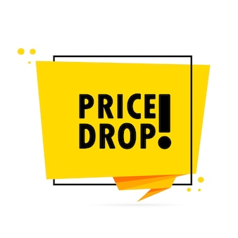 Price drop. origami style speech bubble banner. sticker design template with price drop text.