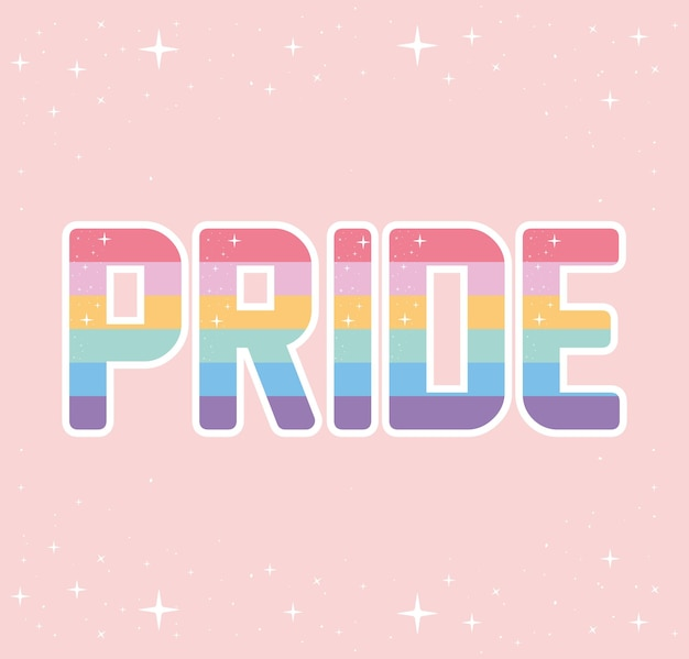 Pride lettering with lgbtq pride colors on a pink background