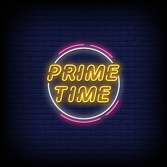 Prime time neon signs style text