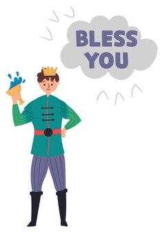머리에 왕관을 쓴 유리잔을 든 매력적인 왕자. 마법 캐릭터 왕의 아들. 레터링이 있는 어린이 방 포스터는 당신을 축복합니다