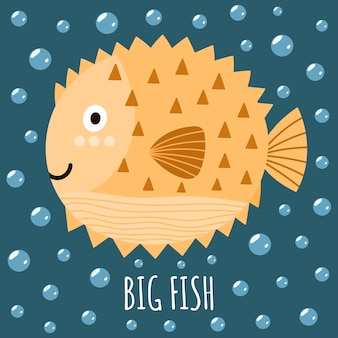 Print with a cute fish and text big fish.