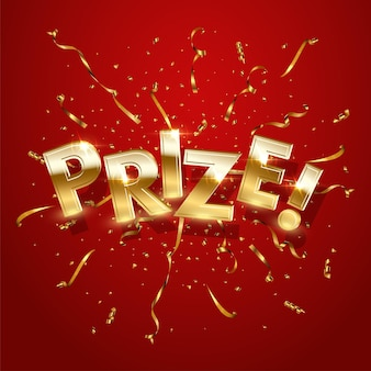 Prize award win gold 3d word concept banner with golden sparkling confetti ribbons