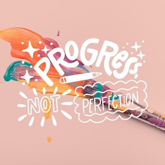 Progress nor perfection lettering