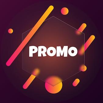 프로모션. 프로모션 텍스트가 있는 연설 거품 배너입니다. 유리모피즘 스타일. 비즈니스, 마케팅 및 광고용. 격리 된 배경에 벡터입니다. Eps 10. 프리미엄 벡터