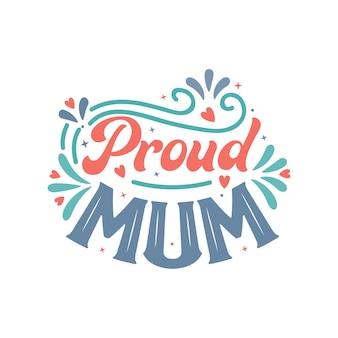자랑스러운 엄마, 아름다운 어머니의 날 인용문 레터링 디자인