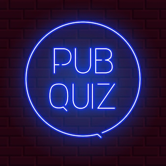 Pub quiz announcement poster vintage styled neon glowing letters shining on dark brick background