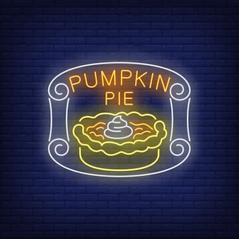Pumpkin pie neon sign