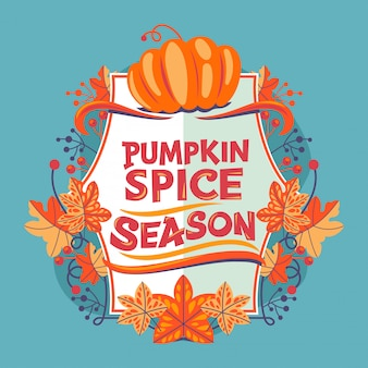 Pumpkin spice season quote