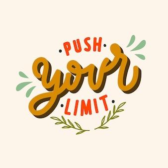 Push your limit quote lettering illustration