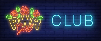 PWR girl club neon sign