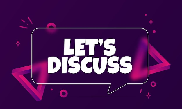 Qlets discuss uiz. speech bubble banner with let is discuss text. glassmorphism style. for business, marketing and advertising. vector on isolated background. eps 10.