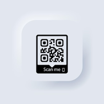 Qr code scan me for smartphone. qr code for mobile app, payment and phone. neumorphic ui ux white user interface web button. neumorphism. vector eps 10.