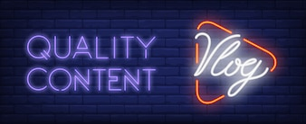 Quality content of vlog neon sign. Player button with text on dark brick wall.