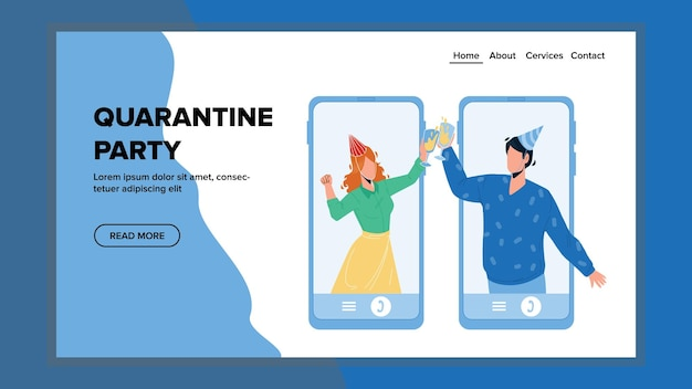 Quarantine party celebration with friends vector. online quarantine party celebrate young man and woman together, internet video call and communication. characters web flat cartoon illustration