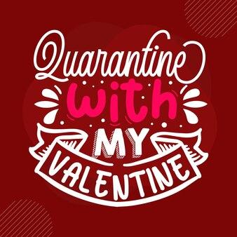 私のバレンタインプレミアムバレンタイン引用ベクトルデザインで検疫